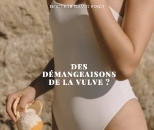 Démangeaisons de la vulve - Dr Finci, Genève