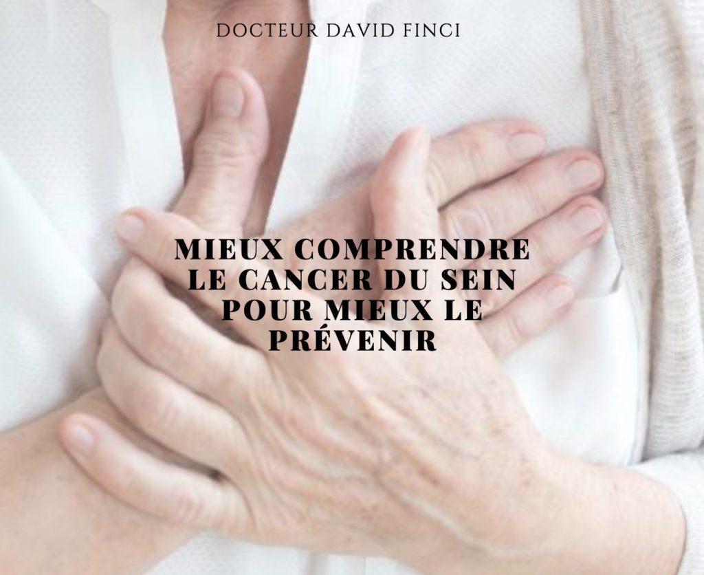 Comprendre le cancer du sein pour mieux le prévenir - Dr Finci à Genève