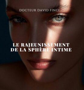 LE RAJEUNISSEMENT DE LA SPHÈRE INTIME - Dr Finci à Genève