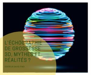 Echographie de grossesse en 3D - Dr Finci à Genève